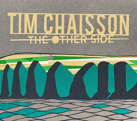 01-16-Discs-Tim-Chaisson-The-Other-Side