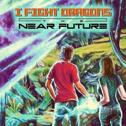 1000x1000xI-Fight-Dragons-The-Near-Future-Digital-Album-Art.jpg.pagespeed.ic.T3rcGALwAs